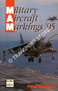 Book cover of abc Military Aircraft Markings 1995 by MARCH, Peter R.
