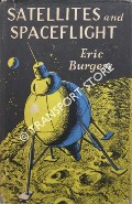 Satellites and Spaceflight by BURGESS, Eric
