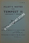 Pilot's Notes for Tempest II - Centaurus V Engine by Air Ministry