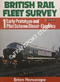 Early Prototype and Pilot Scheme Diesel-Electrics  by HARESNAPE, Brian