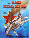 ... and Kill Migs - Air to Air Combat in the Vietnam War by DRENDEL, Lou