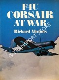 Book cover of F4U Corsair at War by ABRAMS, Richard