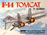 F-14 Tomcat in action by ADCOCK, Al