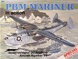 PBM Mariner in action including the Martin P5M Marlin, JRM Mars and P6M SeaMaster by SMITH, Bob