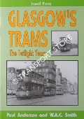 Glasgow's Trams - The Twilight Years by ANDERSON, Paul & SMITH, W.A.C.