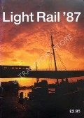 Light Rail '87 by SKELSEY, Geoff; TAPLIN, Michael & WYSE, Jack (eds.)