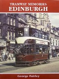 Tramway Memories Edinburgh by FAIRLEY, George