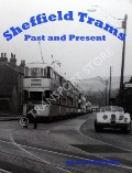 Book cover of Sheffield Trams - Past and Present by BUCKLEY, Richard