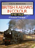 British Railways in Colour 1948 - 1968 by BOOCOCK, Colin
