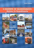 U-Bahnen in Skandinavien / Metros in Scandinavia by SCHWANDL, Robert