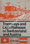 Tramways and Light Railways of Switzerland and Austria by BUCKLEY, Richard