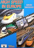 High Speed in Europe by HAYDOCK, David