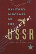 Book cover of Military Aircraft of the USSR by CAIN, Charles W. & VOADEN, Denys J.