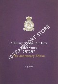 A History of Royal Air Force Brize Norton 1937 - 1987 by BOND, S.J.