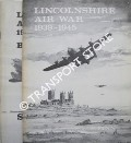 Lincolnshire Air War 1939 - 1945 by FINN, S.