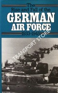 Book cover of The Rise and Fall of the German Air Force 1933 - 1945 by Air Ministry