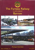 The Furness Railway in and around Barrow by ANDREWS, Michael