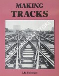 Making Tracks by FAIRMAN, J.R.