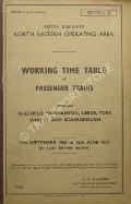 Working Time Table of Passenger Trains - Section C - Sheffield, Normanton, Leeds, York, Whitby and Scarborough 17th September 1956 to 16th June 1957 by British Railways North Eastern Operating Area