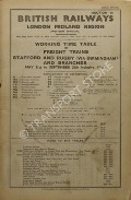 Working Time Table of Freight Trains - Section 9 - Stafford and Rugby (via Birmingham) and Branches May 31st to September 26th inclusive, 1948 by British Railways London Midland Region (Western Division)