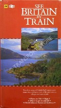 See Britain by Train - Scenic railway journeys by ATTERBURY, Paul