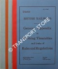 General Appendix to Working Timetable and books of Rules and Regulations - October 1972 by British Railways