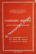 Passenger Services [Timetable] North Eastern England, 20th September 1954 to 12th June 1955 inclusive by British Railways North Eastern Region