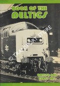 Book of the Deltics - British Rail Class 55's by PREEDY, Norman
