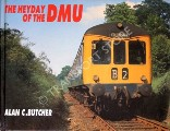 The Heyday of the DMU by BUTCHER, Alan C.