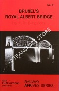 Book cover of Brunel's Royal Albert Bridge by KINGDOM, Anthony R.