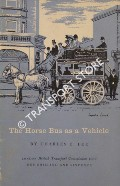 The Horse Bus as a Vehicle by LEE, Charles E.