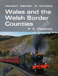 Wales and the Welsh Border Counties  by CASSERLEY, H.C.