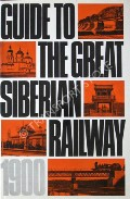 Guide to the Great Siberian Railway  by DMITRIEV-MÁMONOV, A.I. & ZDZIÁRSKI, A.F.