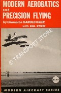 Modern Aerobatics and Precision Flying by KRIER, Harold & SWEET, Bill