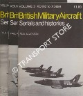 British Military Aircraft Serials and Histories by JACKSON, Paul A.