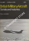 Book cover of British Military Aircraft Serials and Histories by JACKSON, Paul A.