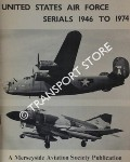 United States Air Force Serials by DANBY, Peter A. (ed.)