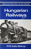 Hungarian Railways  by KALLA-BISHOP, P.M.