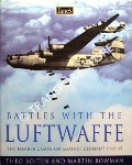 Battles with the Luftwaffe by BOITEN, Theo & BOWMAN, Martin W.