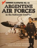 Argentine Air Forces in the Falklands Conflict by HUERTAS, Salvador Mafé & BRIASCO, Jesús Romero