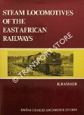 Steam Locomotives of the East African Railways  by RAMAER, R.