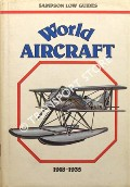World Aircraft - 1918 - 1935 by ANGELUCCI, Enzo & MATRICARDI, Paolo