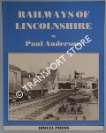Railways of Lincolnshire by ANDERSON, Paul