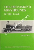 Book cover of The Drummond Greyhounds of the LSWR  by BRADLEY, D.L.
