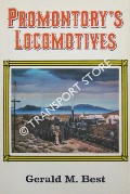 Book cover of Promontory's Locomotives by BEST, Gerald M.