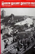 The Harrow Railway Disaster 1952  by COOMBS, L.F.E.