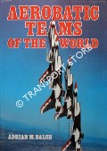 Aerobatic Teams of the World by BALCH, Adrian M.