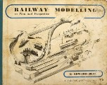Railway Modelling in Plan and Perspective  by BEAL, Edward
