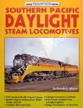 Southern Pacific Daylight Steam Locomotives by JOHNSEN, Kenneth G.