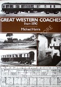 Great Western Coaches 1890 - 1954 / Great Western Coaches from 1890 by HARRIS, Michael